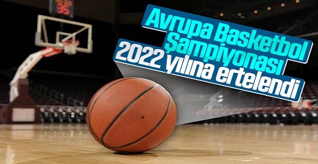 2021 Avrupa Basketbol Şampiyonası ertelendi
