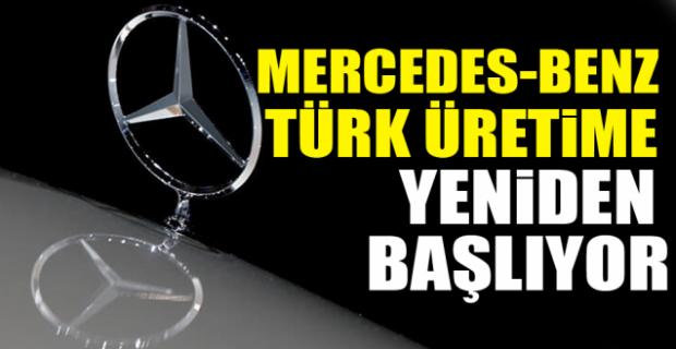 Mercedes, yeniden üretime başlıyor