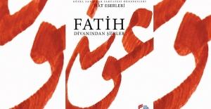 """""""Fatih Divanından Şiirler"""" kitabı yayımlandı"""