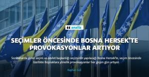 Seçimler öncesinde Bosna Hersek'te provokasyonlar artıyor