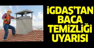 İGDAŞ'tan 'baca temizliği' uyarısı