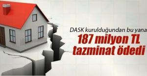 DASK kurulduğundan bu yana 187 milyon TL tazminat ödedi