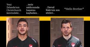 Milli futbolculardan 'Hello Brother' mesajı